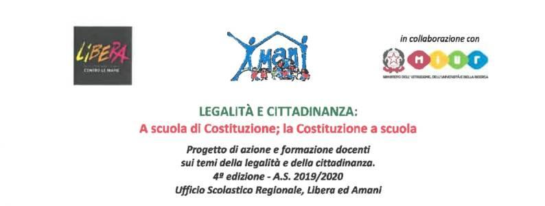 Legalità e Cittadinanza: A scuola di Costituzione; la Costituzione a scuola (2019-2020)
